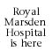 Royal Marsden Hospital
