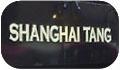 Shanghai Tang